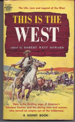This is the West. Robert West Howard
