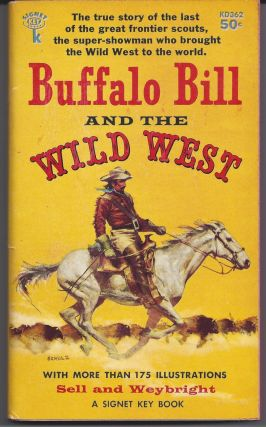 Buffalo Bill and the Wild West. Henry Blackman Sell, Victor Weybright