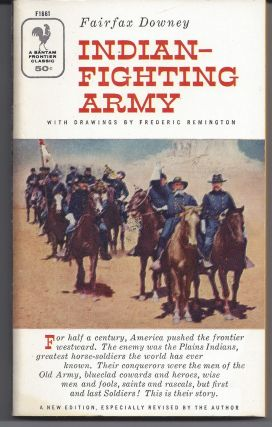 Indian-Fighting Army. Fairfax Downey
