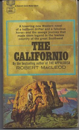 Californio (100 Rifles). Robert MacLeod