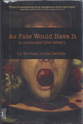 As Fate Would Have It. Michael Louis Calvillo