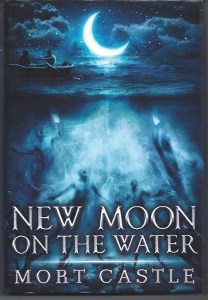 New Moon on the Water. Castle Mort