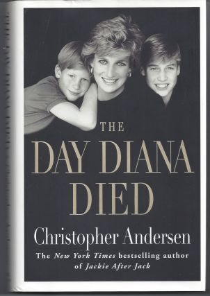 The Day Diana Died. Christopher Andersen