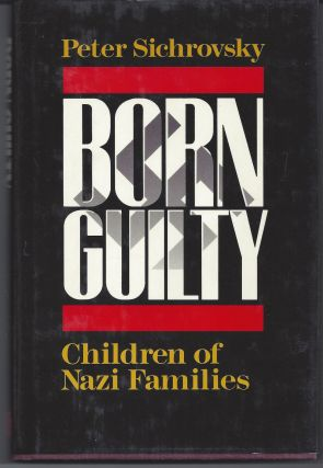 Born Guilty. Peter Sichrovsky