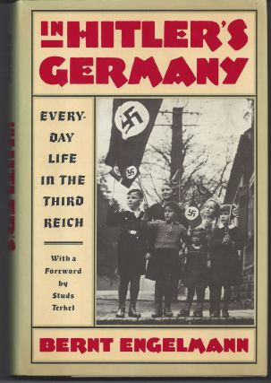 In Hitler's Germany. Bernt Engelmann
