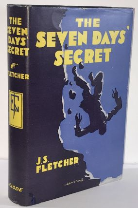 The Seven Days' Secret. J. S. Fletcher