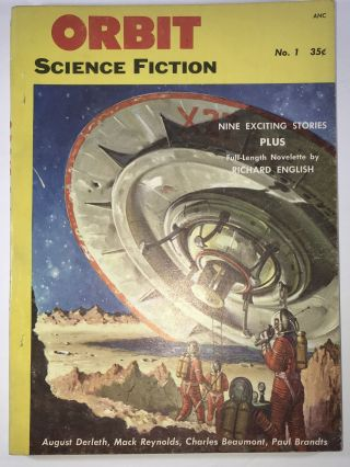 Orbit; Science Fiction. Vol. 1, No.1