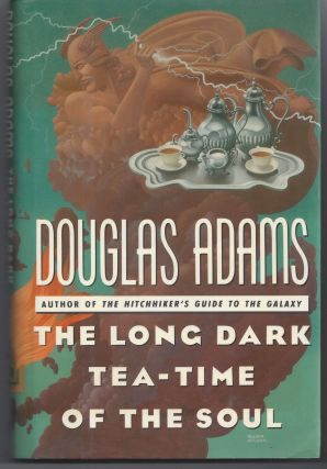 The Long Dark Tea-Time of the Soul. Douglas Adams