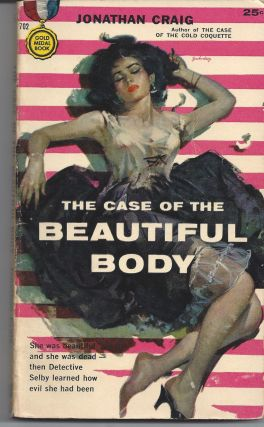 The Case of the Beautiful Body. Jonathan Craig