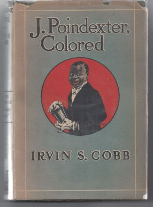 J. Poindexter, Colored. Irwin S. Cobb