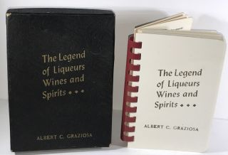 The Legend of Liqueurs Wines and Spirits. Anonymous