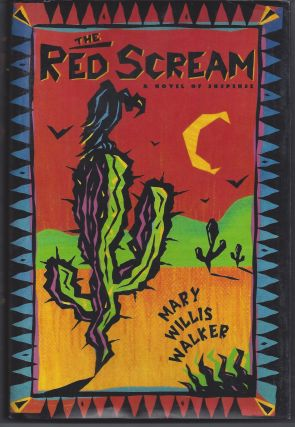 The Red Scream. Mary Willis Walker