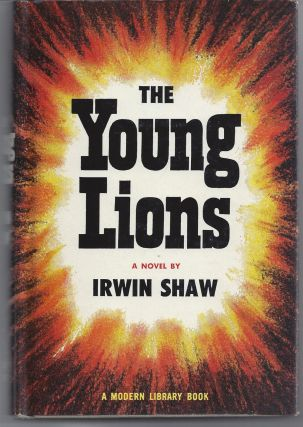 The Young Lions - Modern Library 112. Irwin Shaw