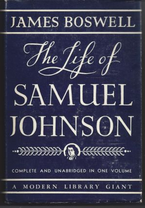 The Life of Samuel Johnson - Modern Library G-2. James Boswell