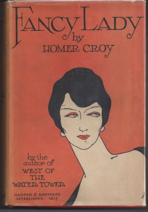 Fancy Lady. Homer Croy
