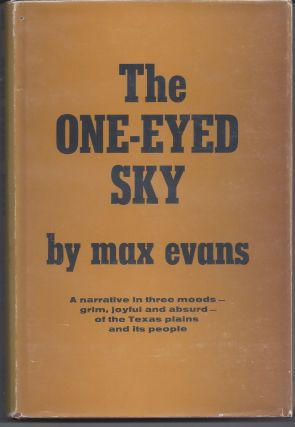 The One-Eyed Sky. Max Evans