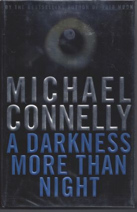 A Darkness More Than Night. Michael Connelly