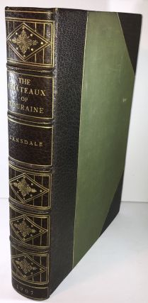 The Chateau of Touraine - Signed Binding by The Atelier Bindery. Maria Horner Lansdale