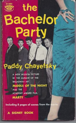 The Bachelor Party - Movie Tie-in. Paddy Chayefsky