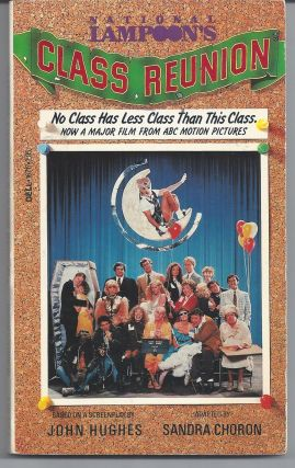National Lampoon's Class Reunion - Movie Tie-in. Sandra Choron