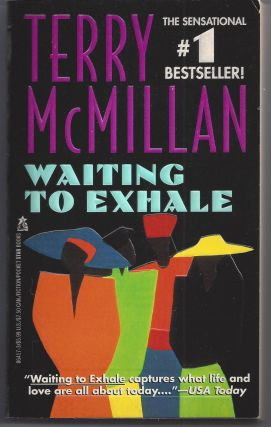 Waiting to Exhale - Movie Tie-in. Terry McMillan