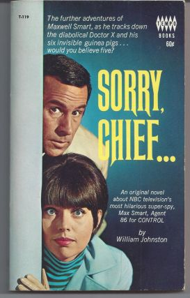 Sorry, Chief... (Get Smart) - TV Tie-In. William Johnston