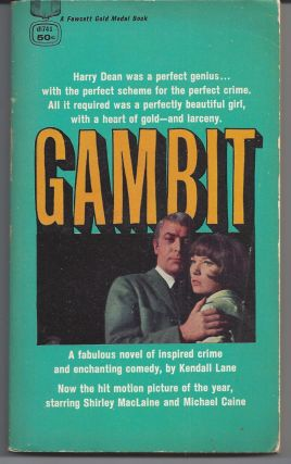 Gambit - Movie Tie-in. Kendall Lane