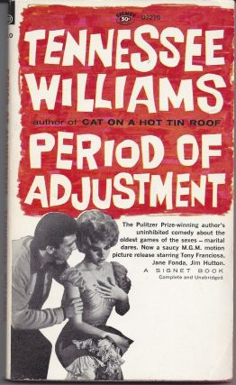Period of Adjustment - Movie Tie-in. Tennessee Williams