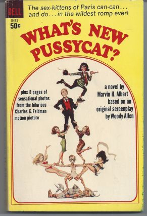 What's New Pussycat - Movie Tie-in. Marvin H. Albert