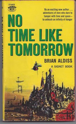 No Time Like Tomorrow. Brian Aldiss