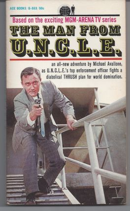 The Man From U.N.C.L.E. - TV Tie-In. Michael Avallone