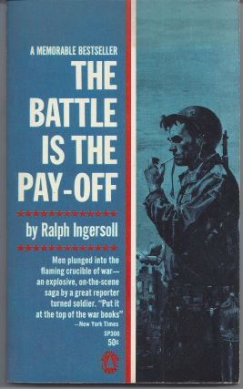The Battle is the Pay-Off. Ralph Ingersoll