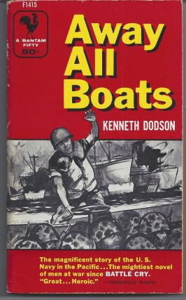 Away All Boats. Kenneth Dodson