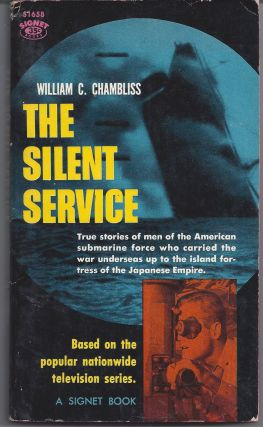 The Silent Service. William C. Chambliss
