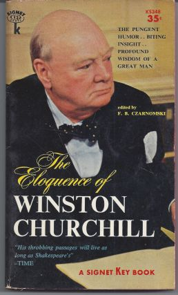 The Eloquence of Winston Churchill. F. B. Czarnomski