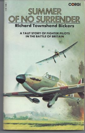 Summer of No Surrender. Richard Townshend Bickers