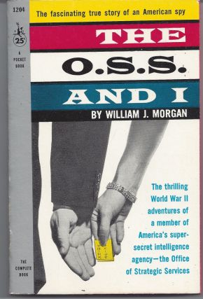 The O.S.S. and I. William J. Morgan