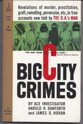Big City Crimes. Harold R. Danforth, James D. Horan