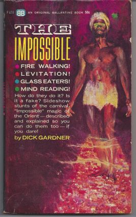 The Impossible. Dick Gardner
