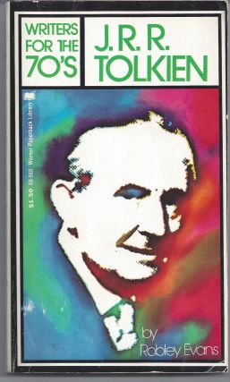 Writers for the 70's - J.R.R. Tolkien. Robley Evans