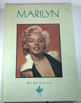 Marilyn: Her Life & Legend. Susan Doll
