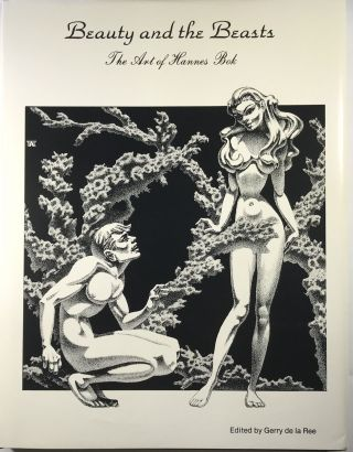 Beauty and the Beasts: The Art of Hannes Bok. Gerry de la Ree