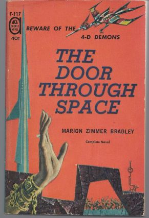 The Door Through Space / Rendezvous on a Lost World. Marion Zimmer / Chandler Bradley, A. Bertram