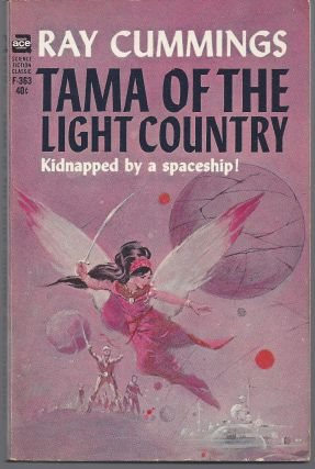 Tama, of the Light Country. Ray Cummings
