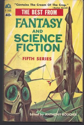 The Best From Fantasy and Science Fiction - Fifth Series. Anthony Boucher