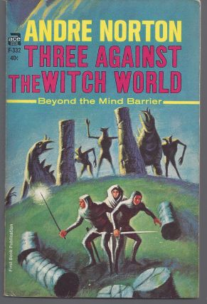Three Against the Witch World. Andre Norton