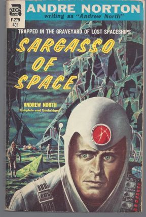 Sargasso of Space. Andrew North, Andre Norton