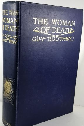 The Woman of Death. Guy Boothby
