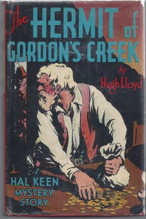 The Hermit of Gordon's Creek (A Hal Keen Mystery Story). Hugh Lloyd