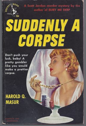 Suddenly a Corpse. Harold Q. Masur